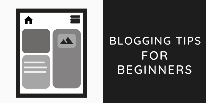 Blogging Tips for Beginners