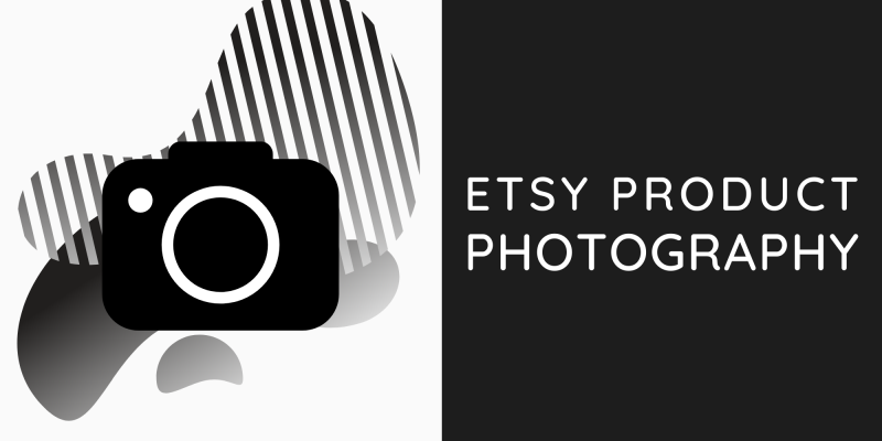 Etsy Product Photography