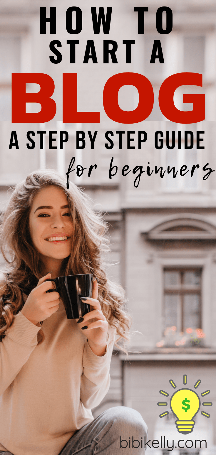How to Start A Blog - A Step by Step Guide for Beginners