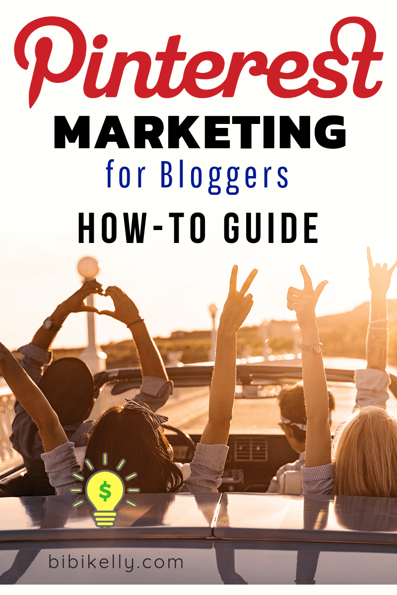 Pinterest Marketing for Bloggers How-to Guide